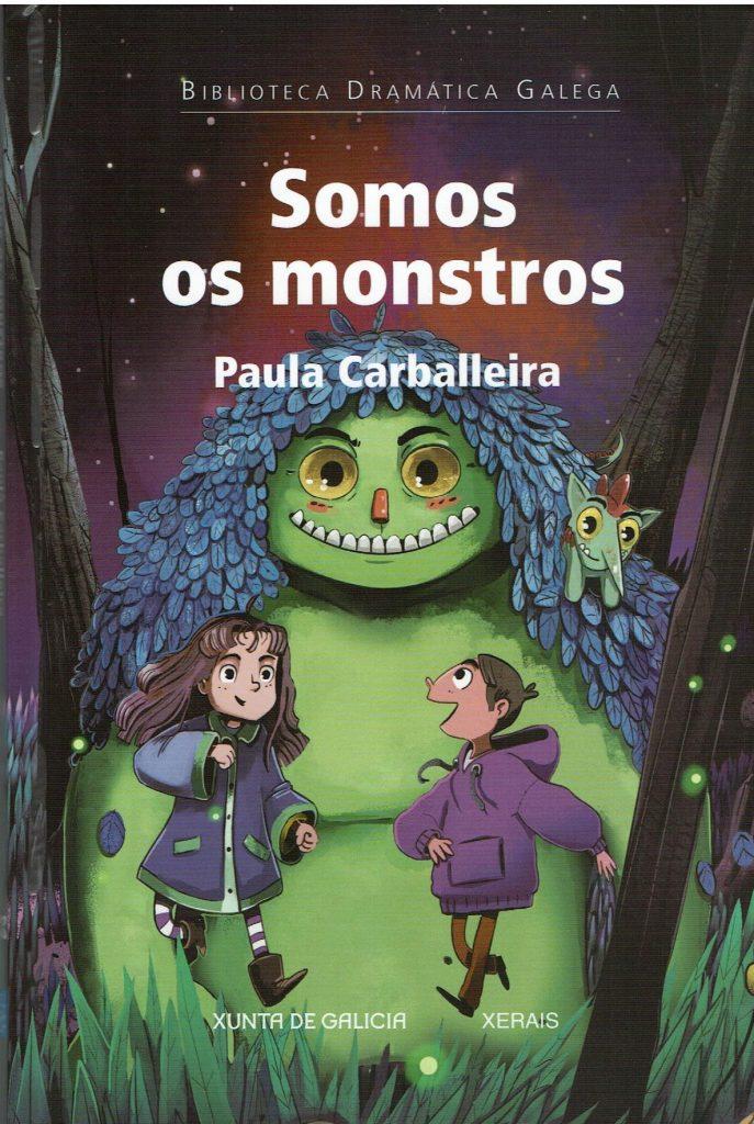 Somos os monstros de Paula Carballeira