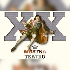 XX Mostra de Teatro Clásico de Lugo