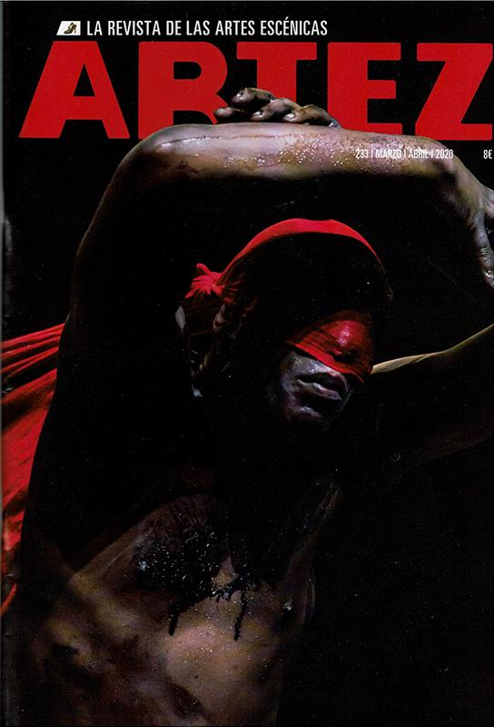 Artez, la revista de las artes escénicas. nº 233. Marzo-Abril 2020