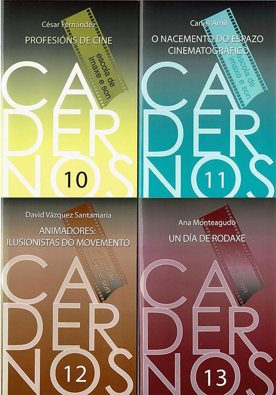 Cadernos da Escola de Imaxe e Son de A Coruña