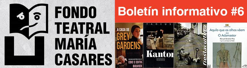 Boletín 6 Fondo Teatra María Casares
