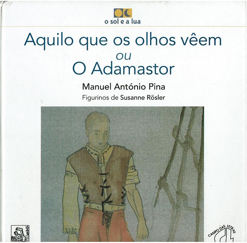 Portada de Aquilo que os olhos vêem ou Adamastor de Manuel António Pina