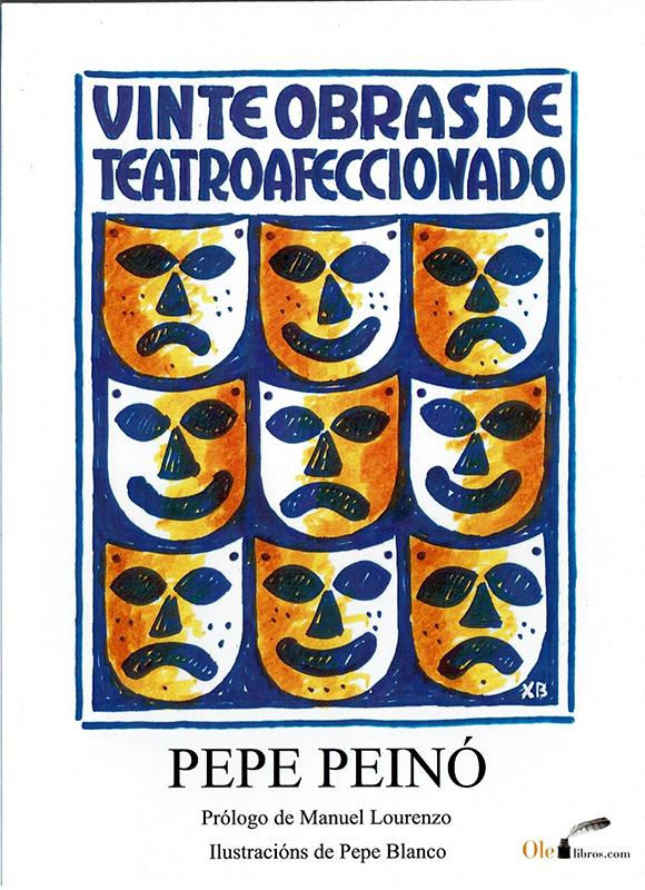 Portada de Vinte obras de teatro afeccionado de Pepe Peinó