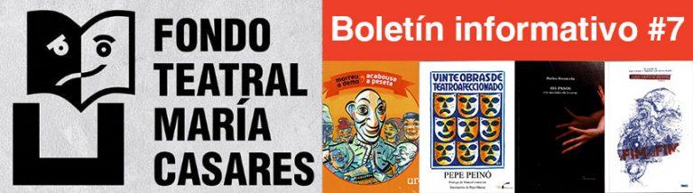 Boletín 7 Fondo Teatra María Casares