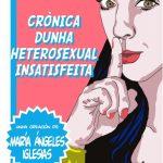 Cartel Crónicas dunha heterosexual insatisfeita