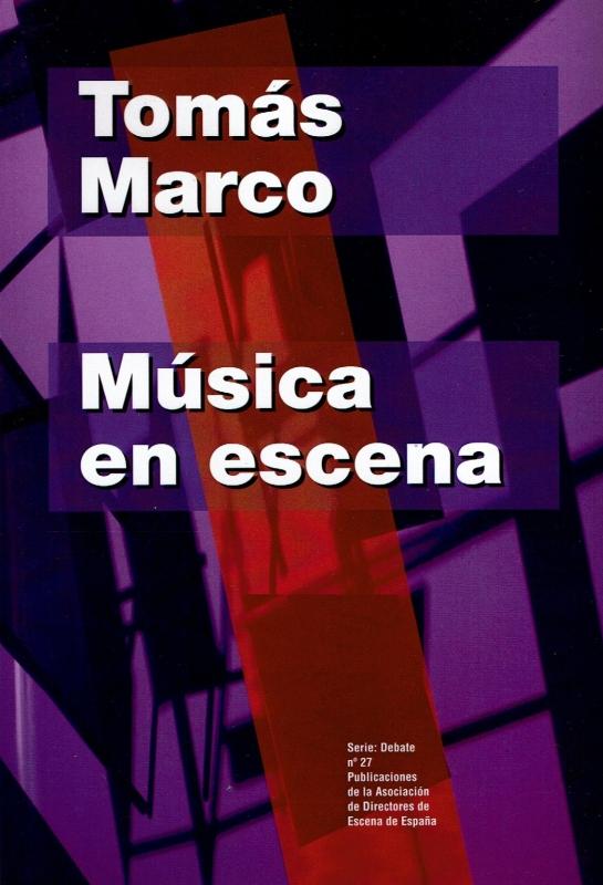 Portada de Música en escena de Tomás Marco