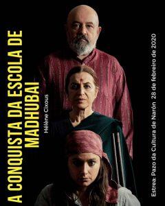 Cartel A conquista da escola de Madhubai de Teatro do Atlántico