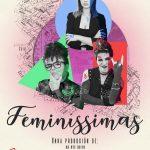 Cartel Feminissimas - De Ste Xeito en A Coruña
