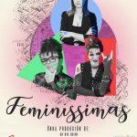 Cartel Feminissimas - De Ste Xeito en Vigo